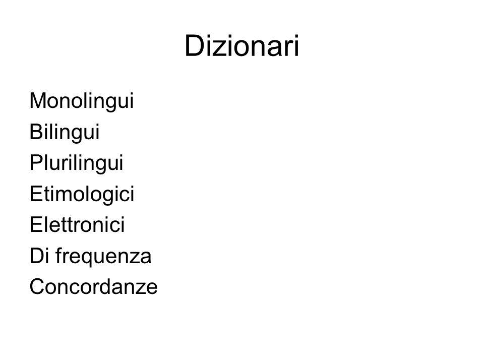 Dizionari Monolingui Bilingui Plurilingui Etimologici Elettronici