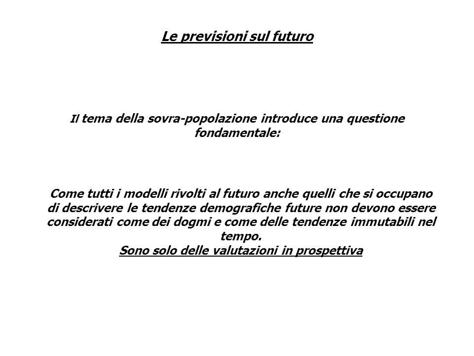 Le previsioni sul futuro