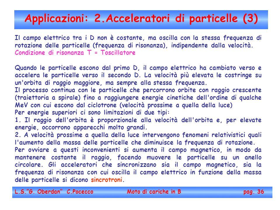 Applicazioni: 2.Acceleratori di particelle (3)
