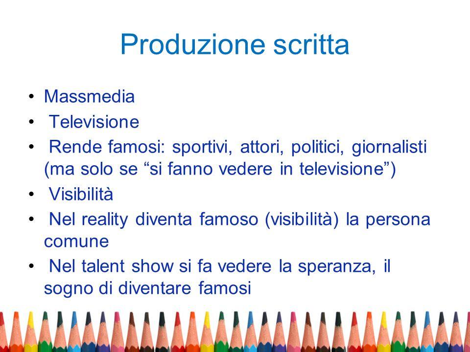 Produzione scritta Massmedia Televisione
