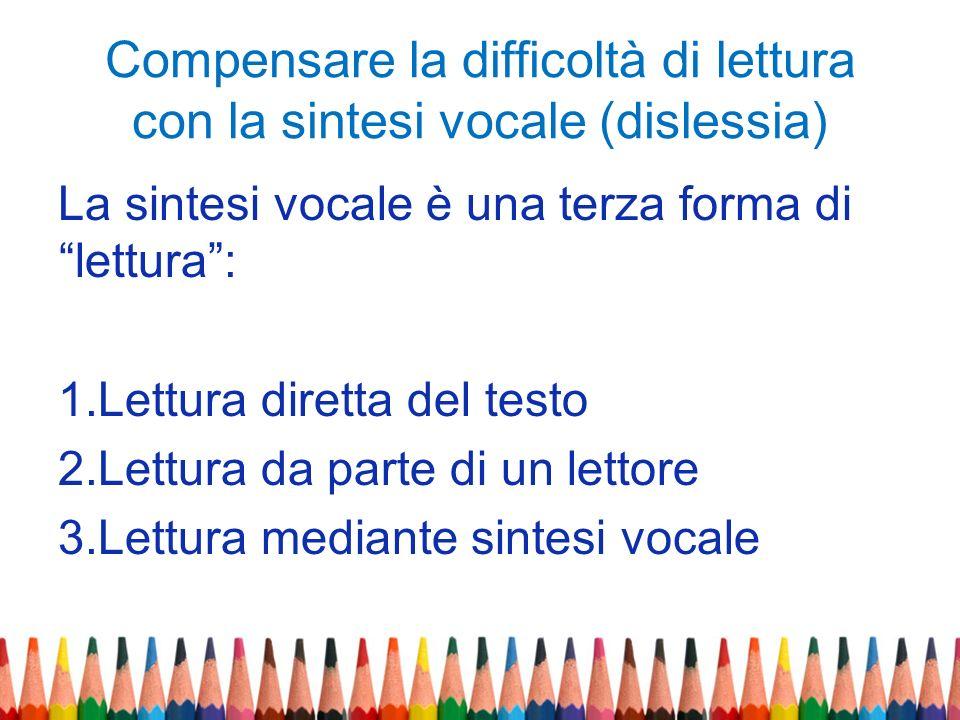 Compensare la difficoltà di lettura con la sintesi vocale (dislessia)