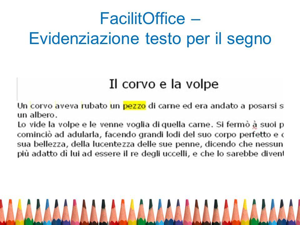 FacilitOffice – Evidenziazione testo per il segno