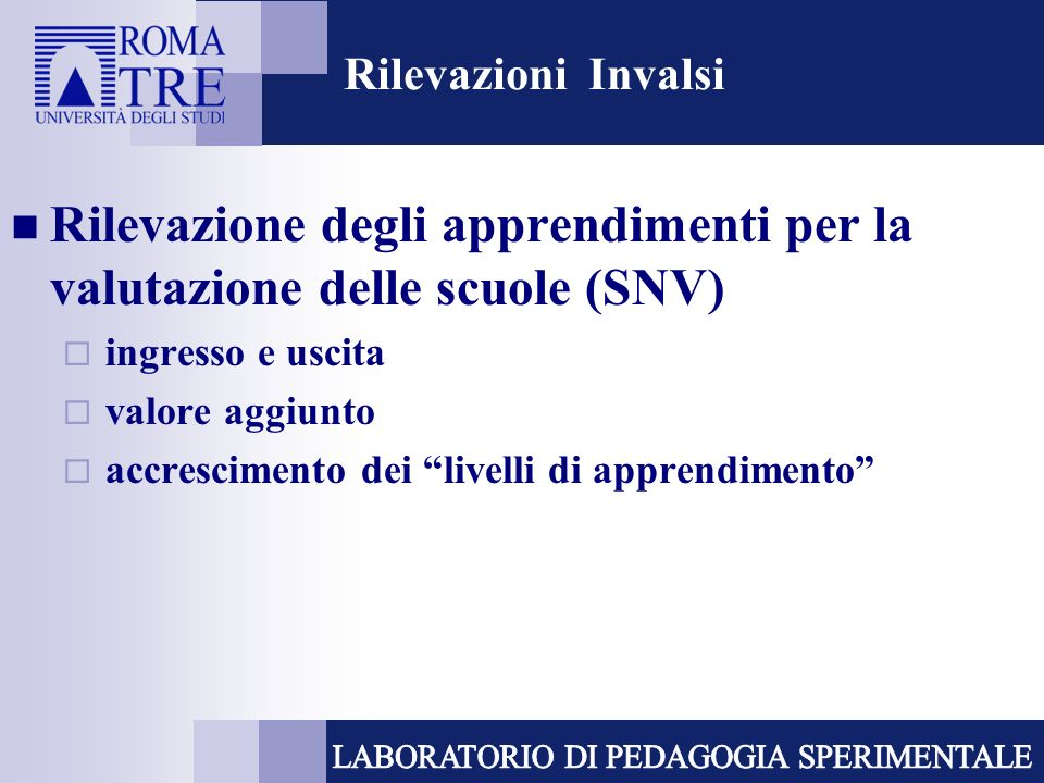 Rilevazione degli apprendimenti per la valutazione delle scuole (SNV)