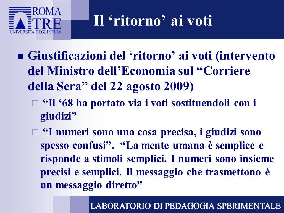 Il 'ritorno' ai voti Giustificazioni del 'ritorno' ai voti (intervento del Ministro dell'Economia sul Corriere della Sera del 22 agosto 2009)