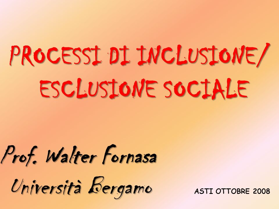 PROCESSI DI INCLUSIONE/