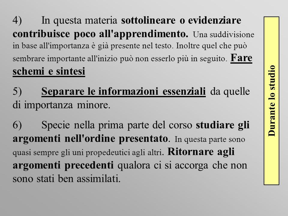 5) Separare le informazioni essenziali da quelle di importanza minore.
