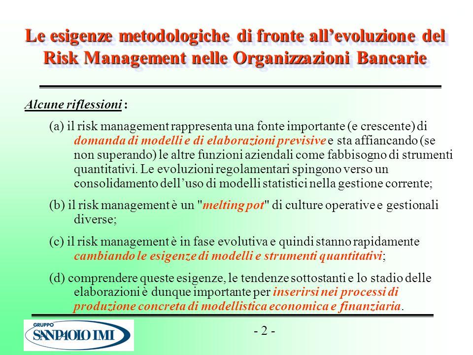 Le esigenze metodologiche di fronte all'evoluzione del Risk Management nelle Organizzazioni Bancarie