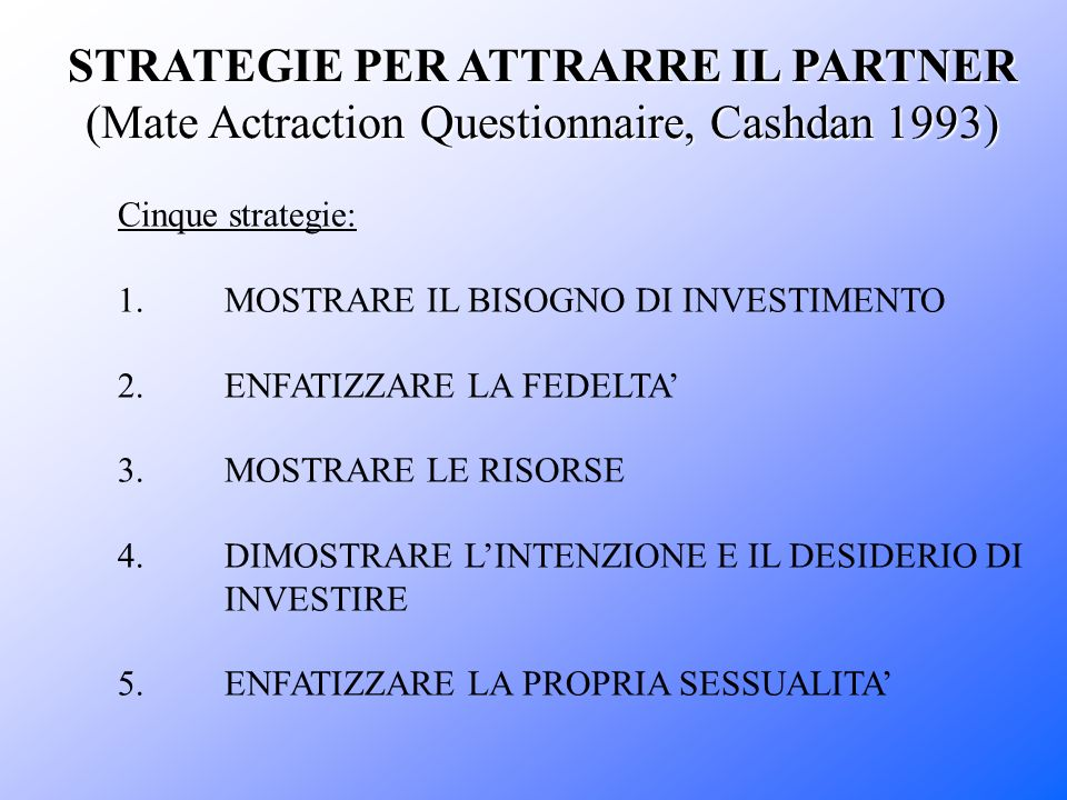 STRATEGIE PER ATTRARRE IL PARTNER