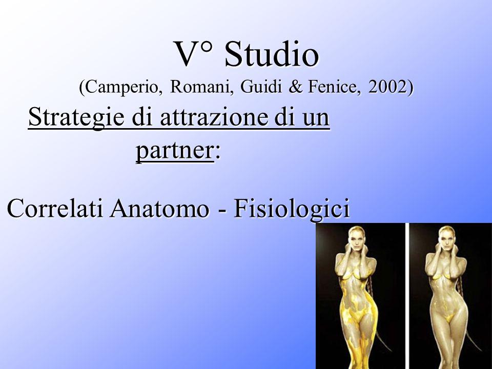 V° Studio (Camperio, Romani, Guidi & Fenice, 2002)