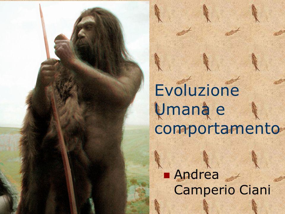 Evoluzione Umana e comportamento