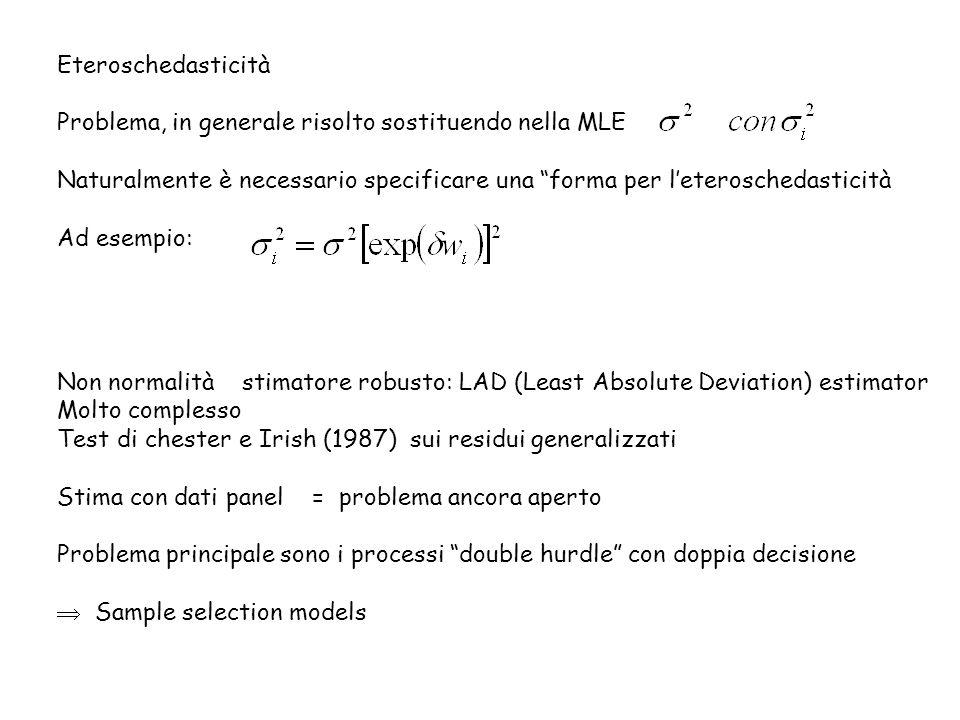 Eteroschedasticità Problema, in generale risolto sostituendo nella MLE. Naturalmente è necessario specificare una forma per l'eteroschedasticità.