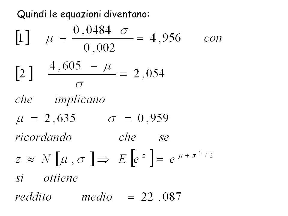 Quindi le equazioni diventano: