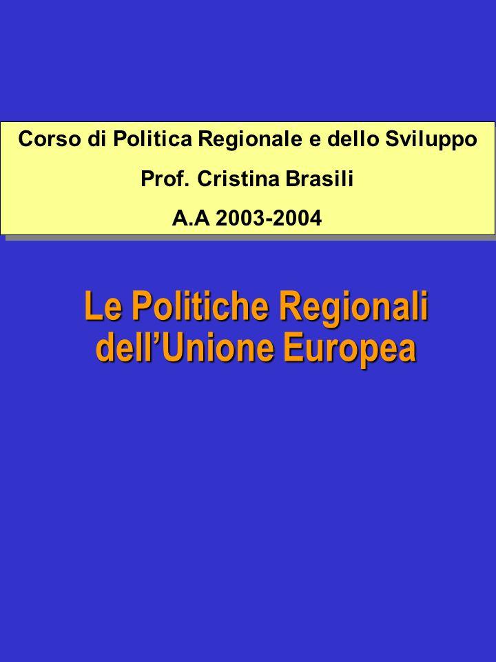 Le Politiche Regionali dell'Unione Europea