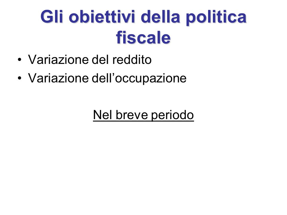 Gli obiettivi della politica fiscale