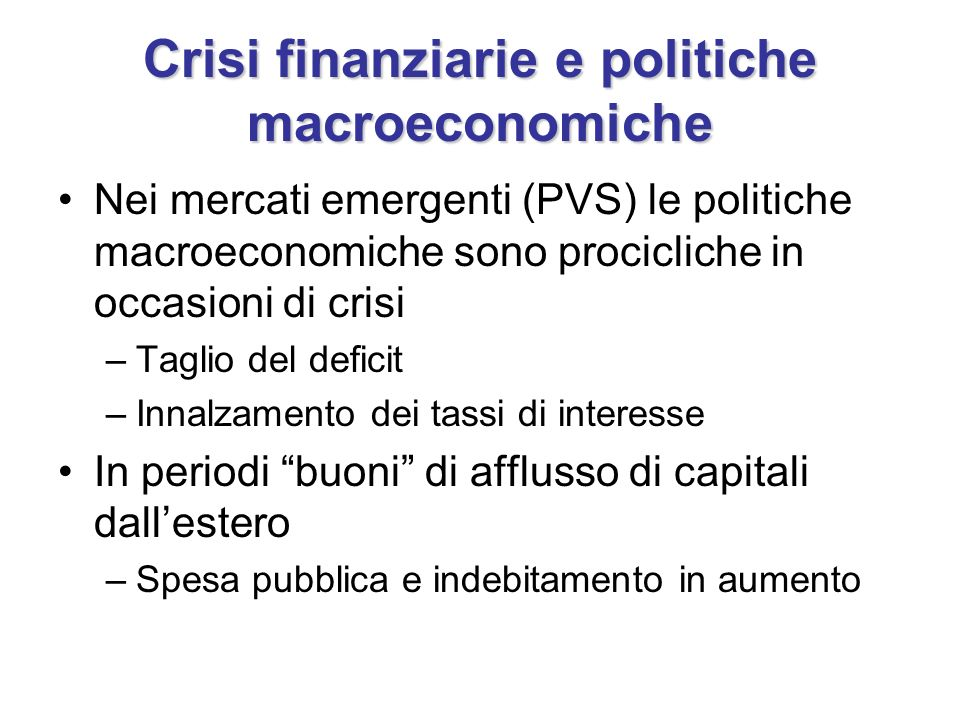 Crisi finanziarie e politiche macroeconomiche