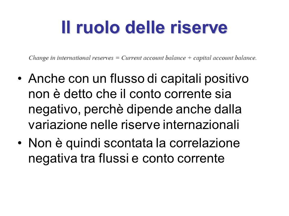 Il ruolo delle riserve