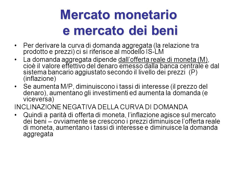 Mercato monetario e mercato dei beni