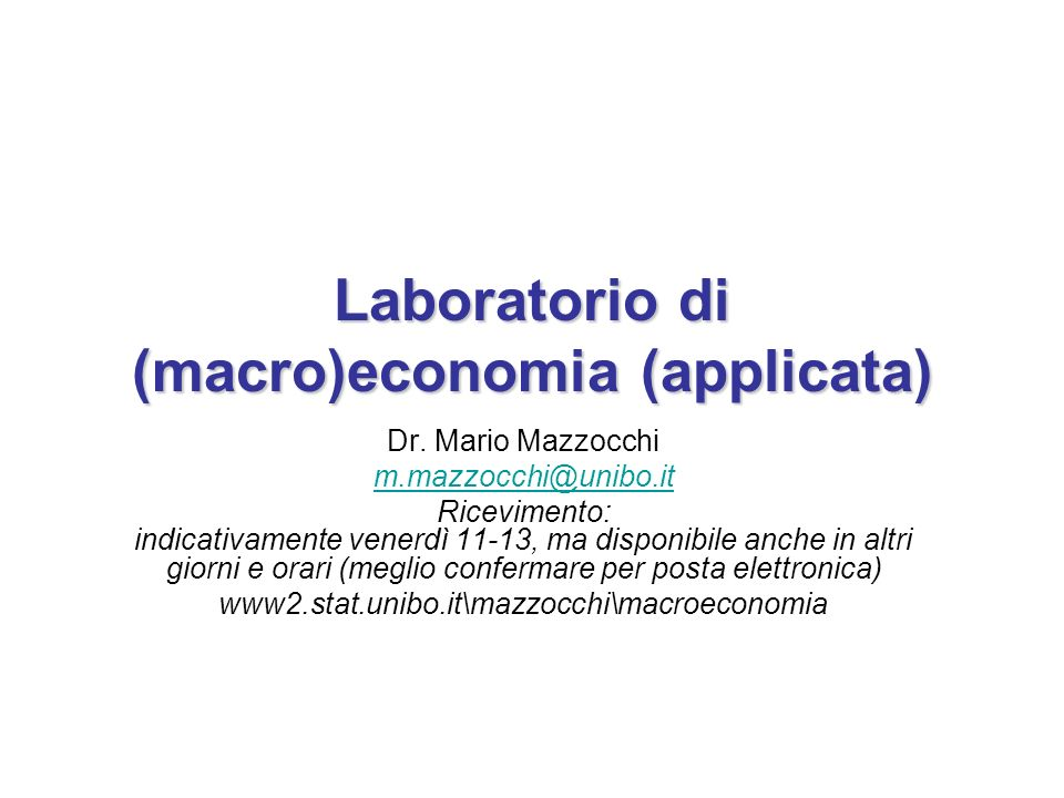 Laboratorio di (macro)economia (applicata)