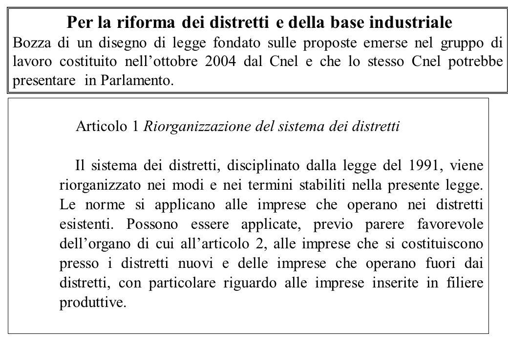 Per la riforma dei distretti e della base industriale