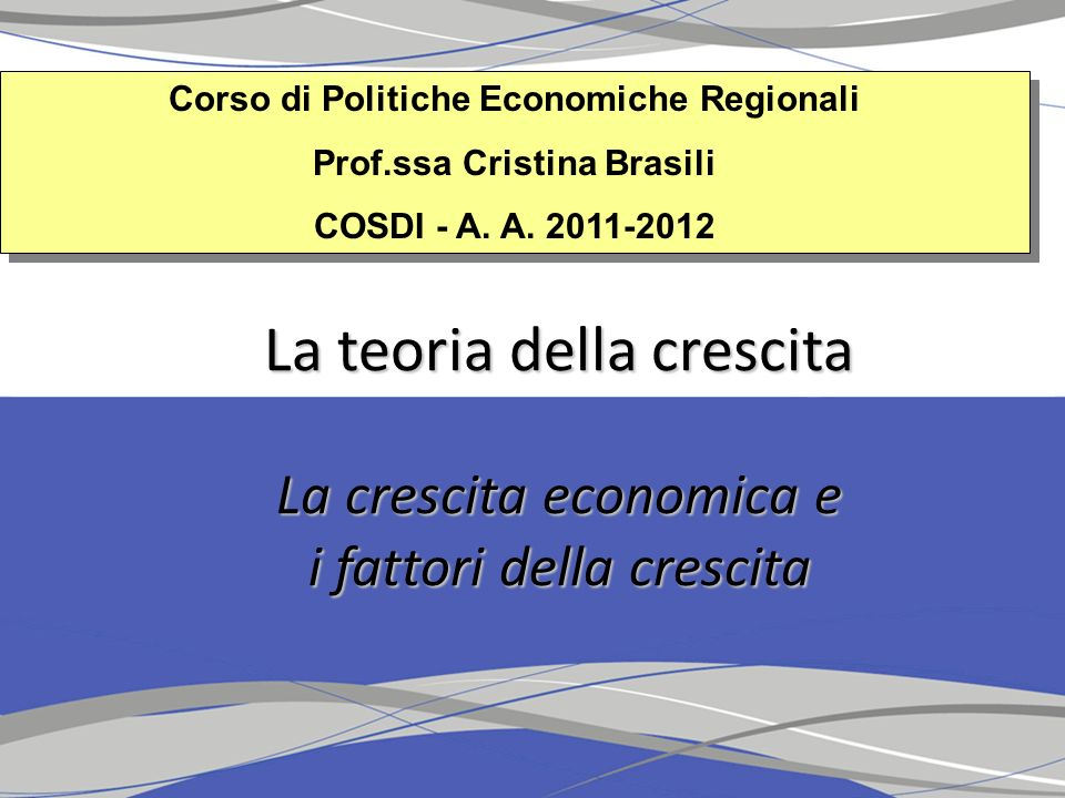 Corso di Politiche Economiche Regionali Prof.ssa Cristina Brasili