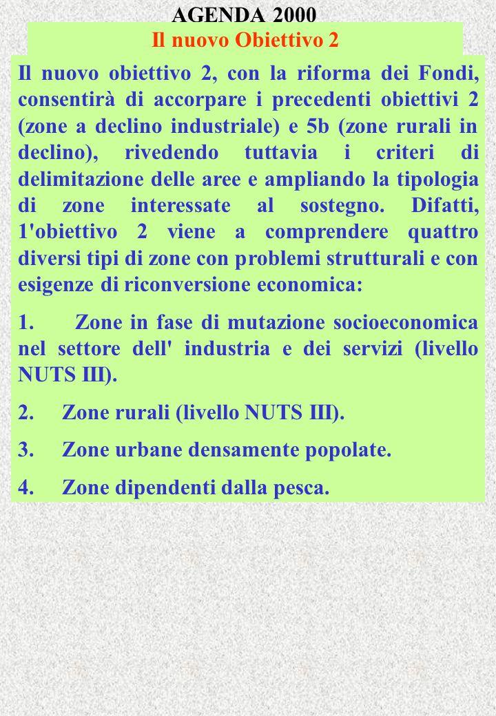 AGENDA 2000 Il nuovo Obiettivo 2.