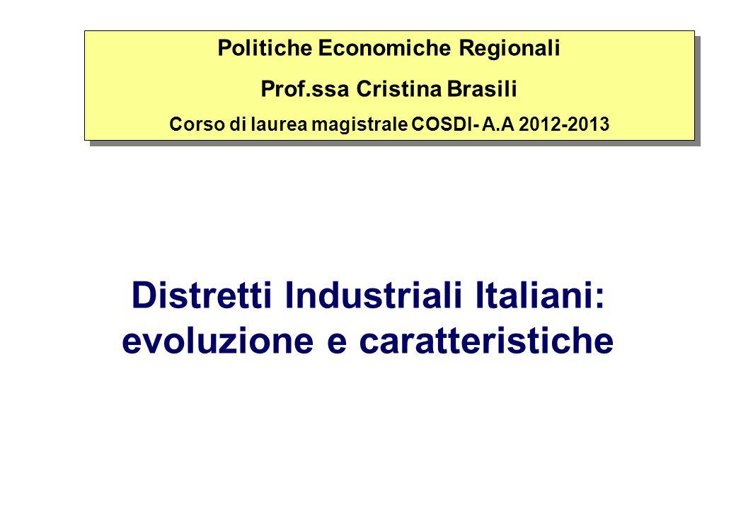 Distretti Industriali Italiani: evoluzione e caratteristiche
