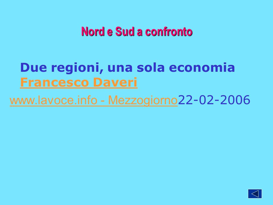 Due regioni, una sola economia Francesco Daveri
