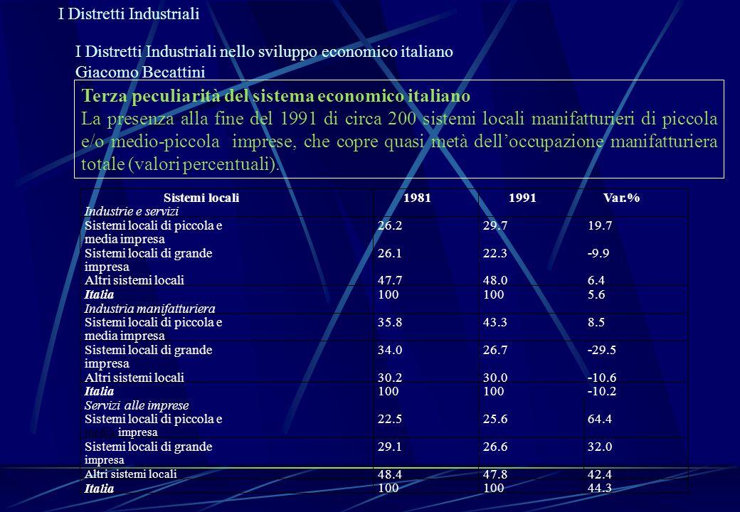Terza peculiarità del sistema economico italiano