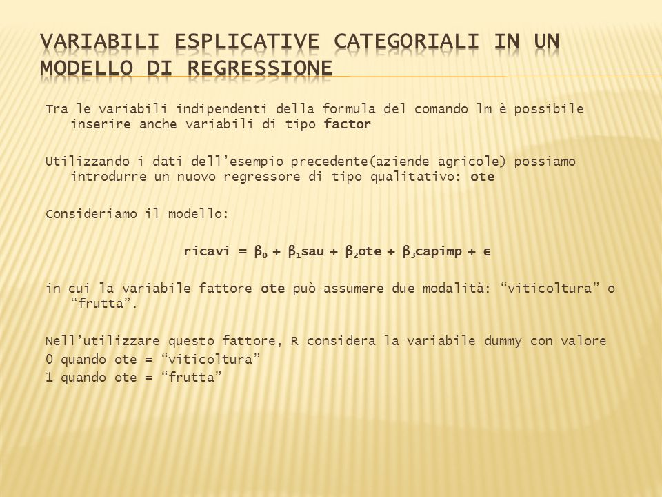 VARIABILI ESPLICATIVE CATEGORIALI IN UN MODELLO DI REGRESSIONE