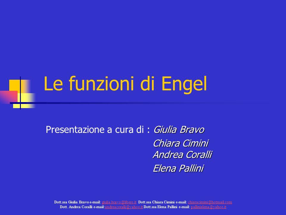 Le funzioni di Engel Presentazione a cura di : Giulia Bravo