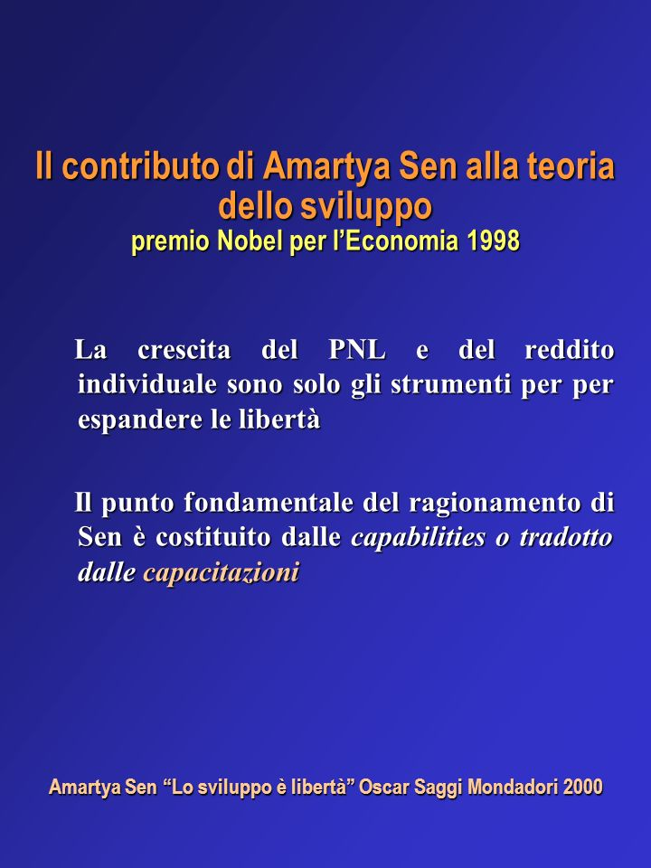 Amartya Sen Lo sviluppo è libertà Oscar Saggi Mondadori 2000