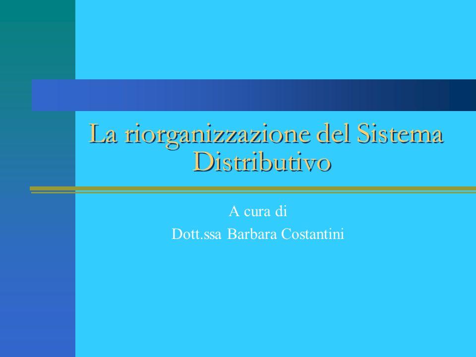 La riorganizzazione del Sistema Distributivo