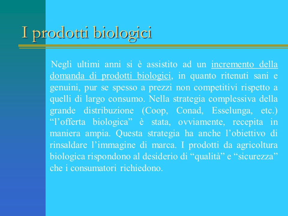 I prodotti biologici