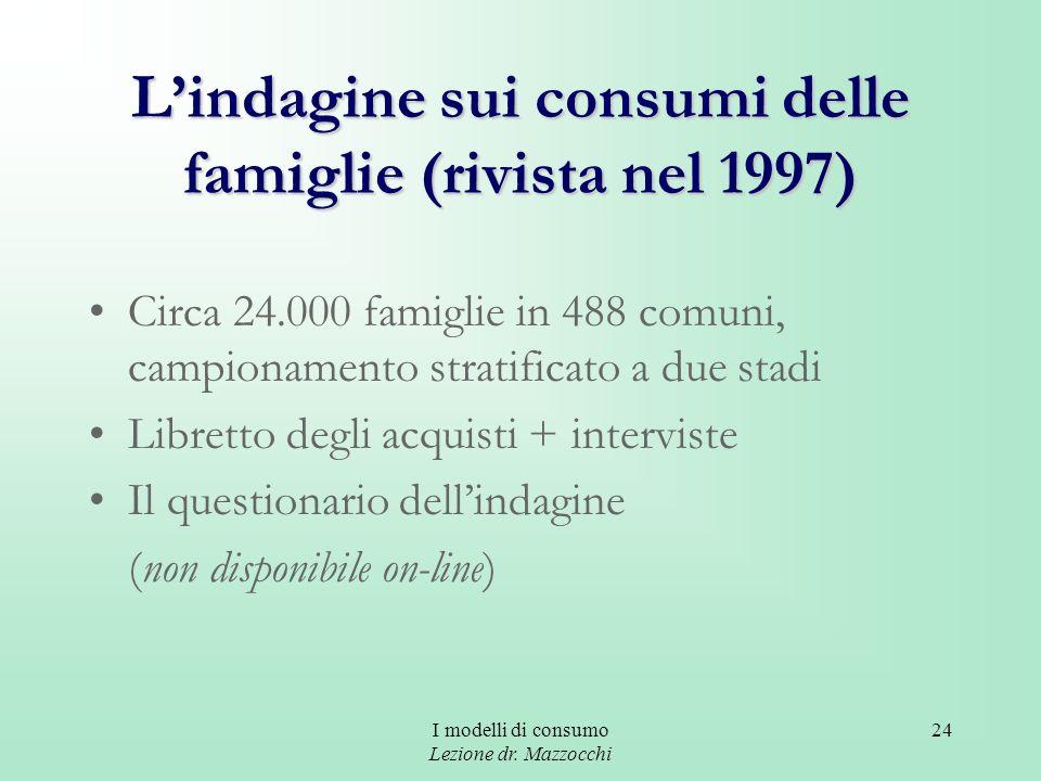L'indagine sui consumi delle famiglie (rivista nel 1997)