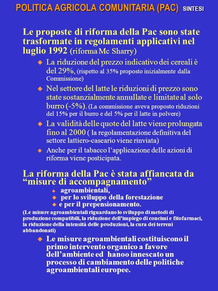 POLITICA AGRICOLA COMUNITARIA (PAC) SINTESI