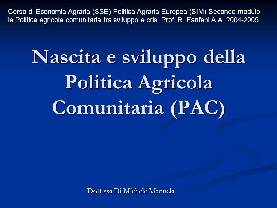 Nascita e sviluppo della Politica Agricola Comunitaria (PAC)
