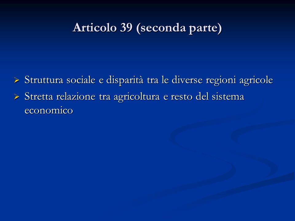 Articolo 39 (seconda parte)