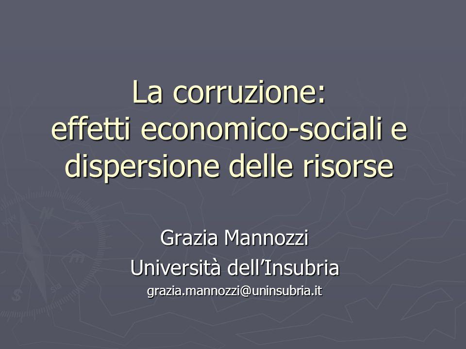 La corruzione: effetti economico-sociali e dispersione delle risorse
