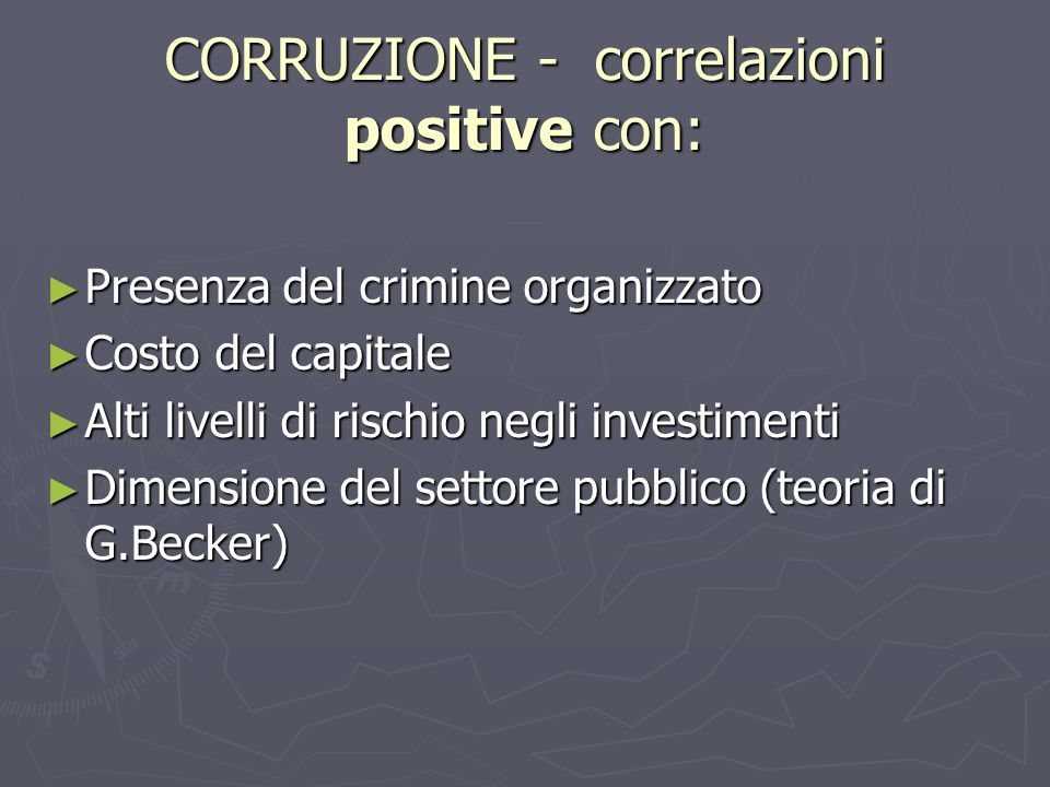 CORRUZIONE - correlazioni positive con: