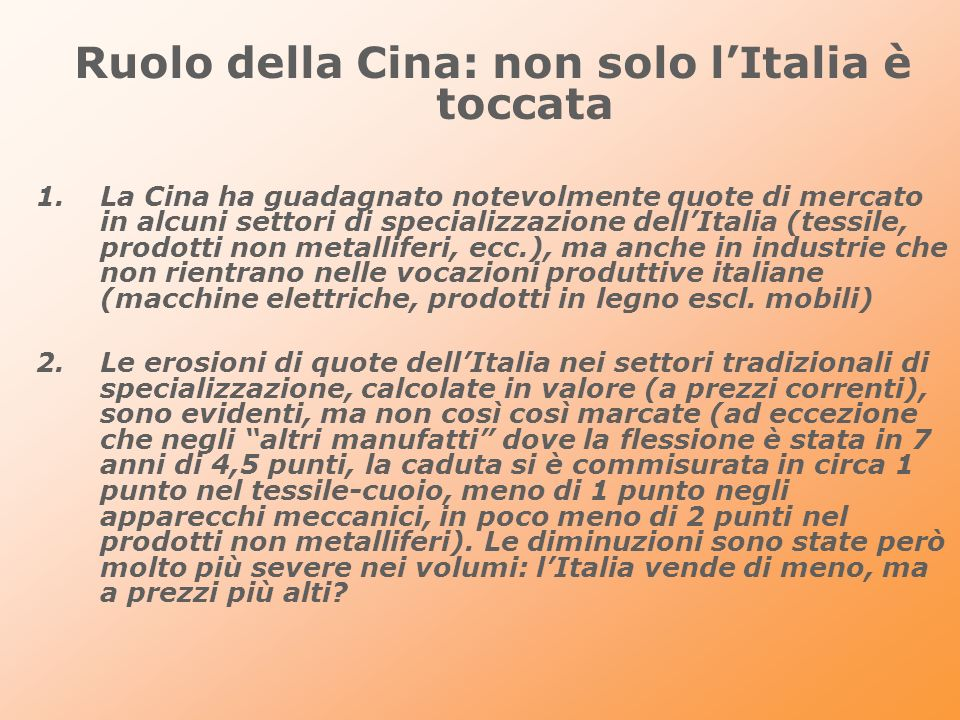Ruolo della Cina: non solo l'Italia è toccata
