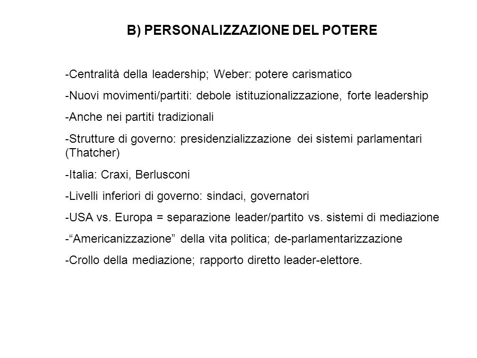 B) PERSONALIZZAZIONE DEL POTERE