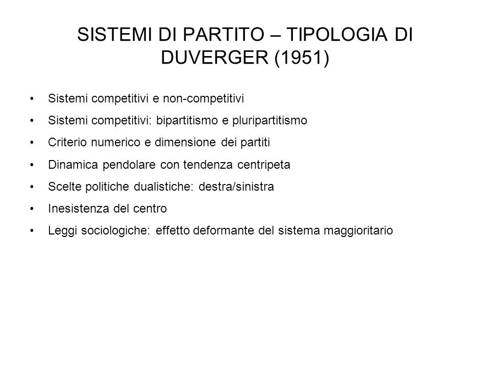 SISTEMI DI PARTITO – TIPOLOGIA DI DUVERGER (1951)