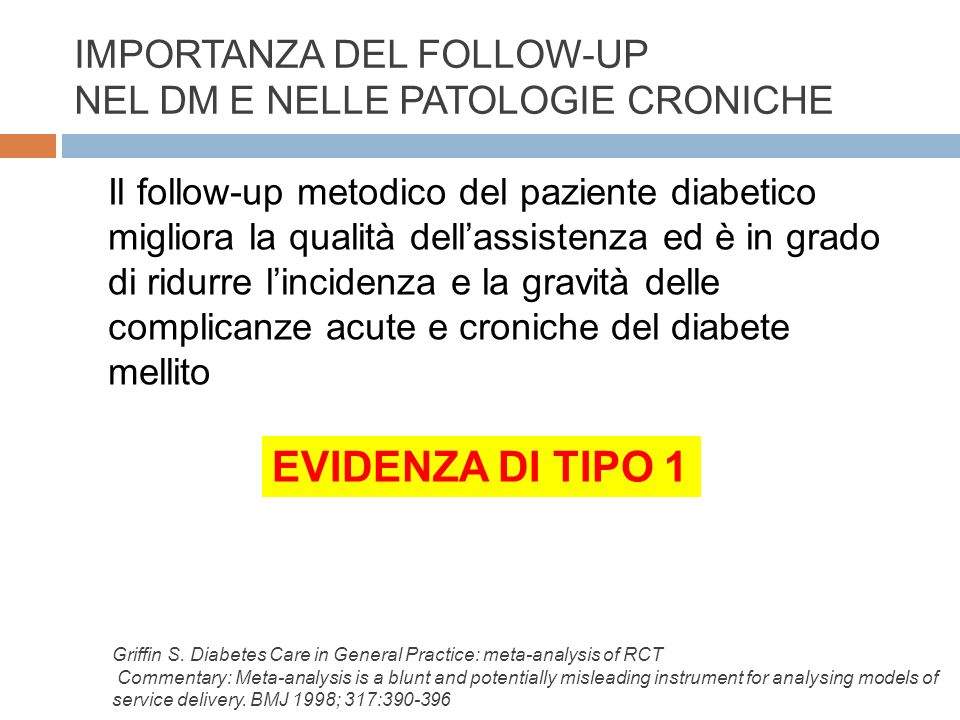 IMPORTANZA DEL FOLLOW-UP NEL DM E NELLE PATOLOGIE CRONICHE