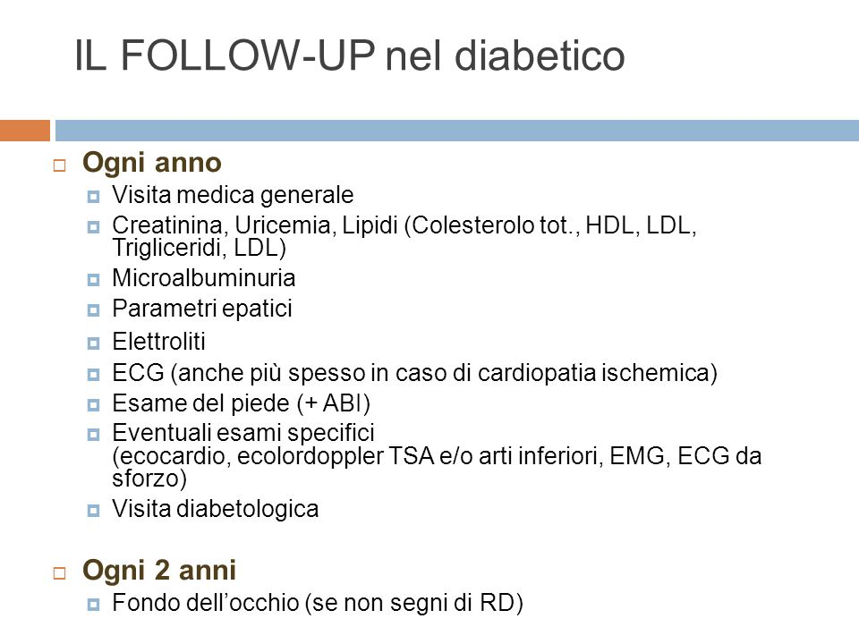 IL FOLLOW-UP nel diabetico