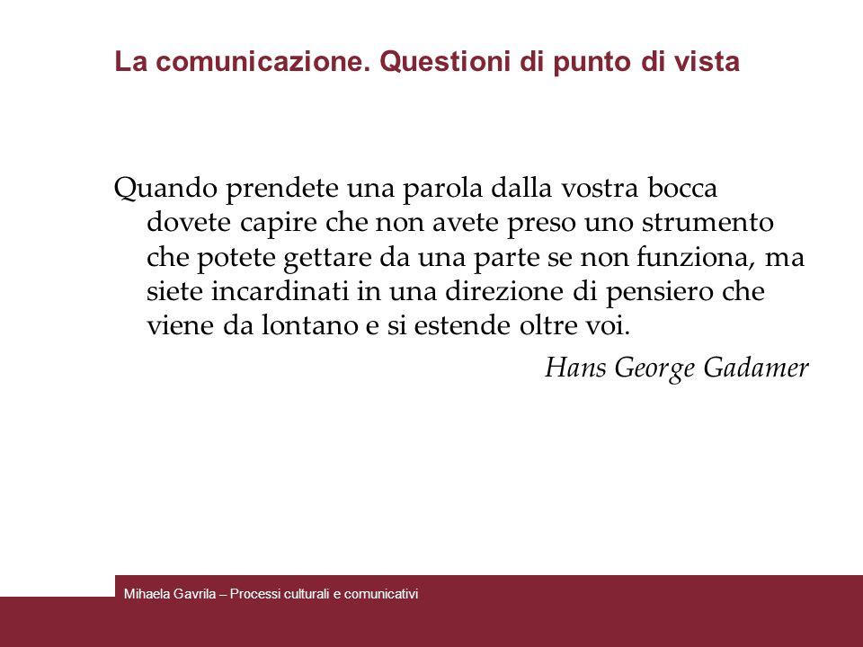 La comunicazione. Questioni di punto di vista
