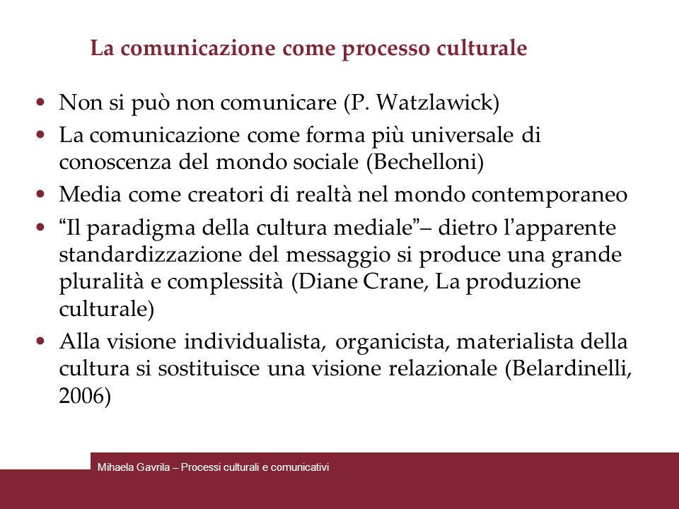 La comunicazione come processo culturale