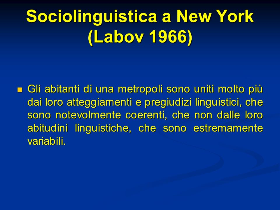 Sociolinguistica a New York (Labov 1966)