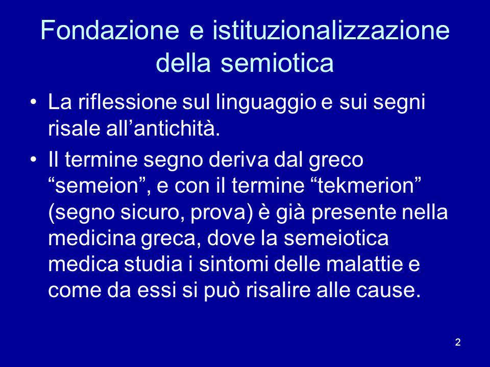 Fondazione e istituzionalizzazione della semiotica