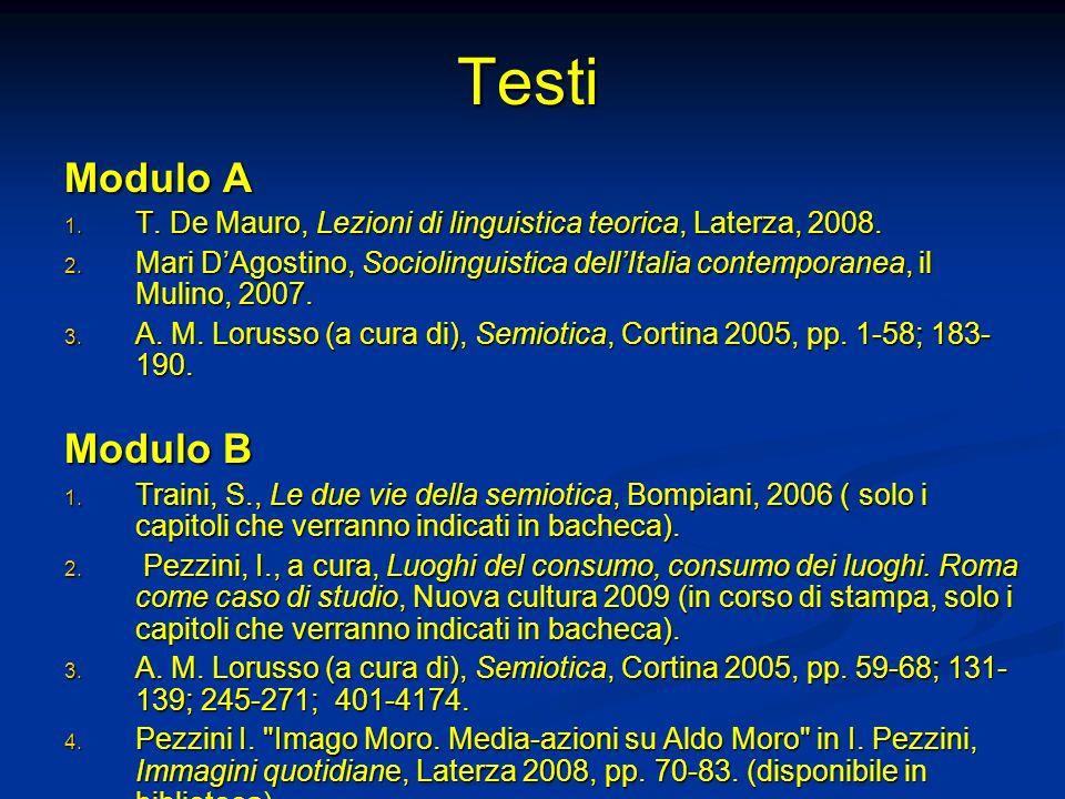 Testi Modulo A. T. De Mauro, Lezioni di linguistica teorica, Laterza, 2008.
