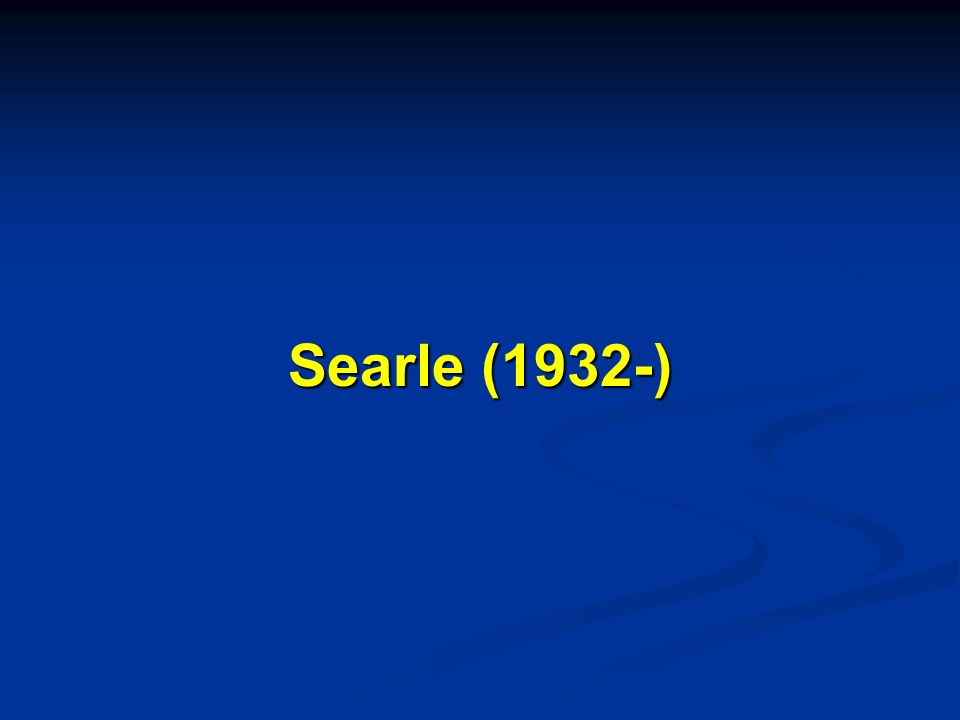 Searle (1932-)